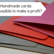 Is it possible to make a profit selling handmade cards?